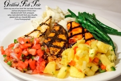 Grilled Fish Trio - Select any one of our fresh fish excludes Flounder and we will prepare it three ways –  blackened with fresh pineapple  salsa; marinated with fresh pico de gallo;  glazed with our chipotle BBQ sauce Tuna Photographed